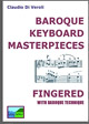 Baroque Keyboard Masterpieces Fingered