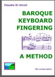 Baroque Keyboard Fingering: a Method